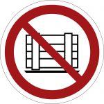 Abstellen oder Lagern verboten, selbstklebend, Kunststofffolie selbstklebend, Verbotszeichen, ISO 7010, Ø 100 mm